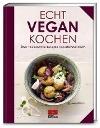 [Michael Koch: Echt vegan kochen]
