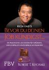 [Robert T. Kiyosaki: Bevor Du Deinen Job kündigst ...]