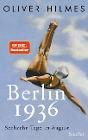 [Oliver Hilmes: Berlin 1936]