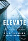 [Rich Horwath: Elevate: The Three Disciplines of Advanced Strategic Thinking]