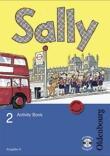 Sally 2. Schuljahr. Activity Book mit Audio-CD. Ausgabe D für alle Bundesländer außer Nordrhein-Westfalen - Englisch ab Klasse 1