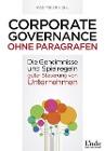 [Manfred Reichl: Corporate Governance ohne Paragrafen]