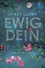 [Janet Clark: Deathline - Ewig dein]