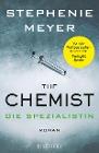 [Stephenie Meyer: The Chemist - Die Spezialistin]