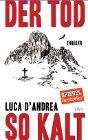[Luca D'Andrea: Der Tod so kalt]