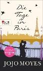 [Jojo Moyes: Die Tage in Paris]