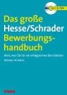 [Jürgen Hesse, Hans Christian Schrader: Das große Hesse/Schrader-Bewerbungshandbuch]