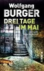 [Wolfgang Burger: Drei Tage im Mai]
