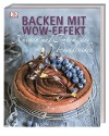 [Noémie Strouk: Backen mit Wow-Effekt]