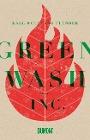 [Karl Wolfgang Flender: Greenwash, Inc.]
