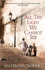 [Anthony Doerr: All the Light We Cannot See]
