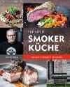 [Tom Heinzle: Die neue Smoker-Küche]