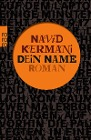 [Navid Kermani: Dein Name]